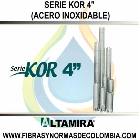 "SERIE KOR 4"" (ACERO INOXIDABLE)"